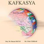 """""""Uluslararası Politikada Kafkasya"""" Kitabı Okuyucularla Buluşuyor"""