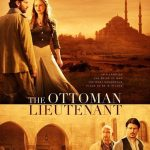 "Hollywood'da  ""The Ottoman Lieutenant"", ""The Promise""  savaşları!"