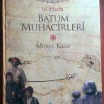 """""""93 Harbi Batum Muhacirleri Kitabı"""" Çıktı"""
