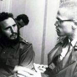 Malcolm X ve Yaser Arafat'ın dostu Fidel Castro!
