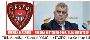 RUS TARİHÇİ PROF. OLEG KUZNETSOV'LA MÜLAKAT