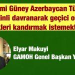 İran rejimi Güney Azerbaycan Türklerine temkinli davranarak geçici olarak Türkleri kandırmak istemektedir