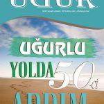 UĞURLU YOLDA 50-Cİ ADDIM