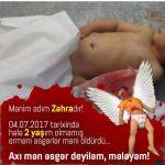 Azerbaycan gündemini sarsan küçük Zehranın ermeniler tarafından şehid edilmesi